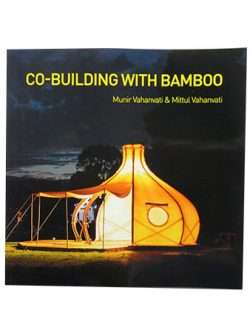 Co-Building with Bamboo: Munir Vahanvati and Mittul Vahanvati
