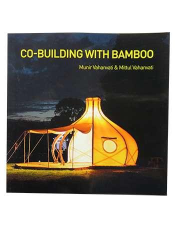 Co-Building with Bamboo: Munir Vahanvati and Mittul Vahanvati